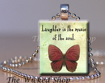 Scrabble Tile Pendant -Laughter is the Music of the Soul  - Free Silver Plated Ball Chain (FLAIR13)