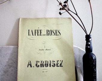 French Antique Vintage Sheet Music /Paper Ephemera.Fantasy sur La FEE Aux ROSES. 10 Pages..
