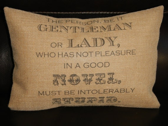 Jane Austen Novel Quote Burlap Pillow literary decor