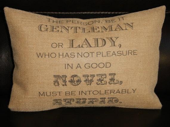 Jane Austen Novel Quote Burlap Pillow literary decor