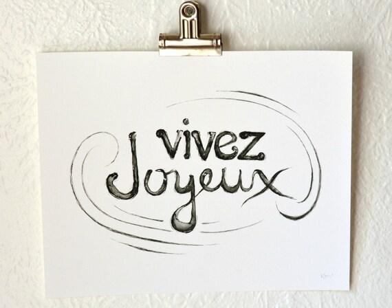 8x10 print - live joyfully - vivez joyeux -- giclee art print
