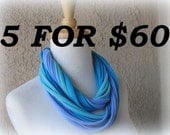 Infinity Jersey Scarf Necklace, 5 Scarves for 60, Tee Shirt Necklace, Womens Fashion Loop Scarf, Christmas Gift