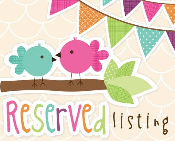 RESERVED Custom Listing for Anna