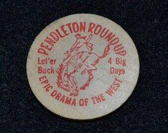 Pendleton Roundup Lucky Wooden Nickel - rodeo memorabilia - bucking bronco - ride 'em cowboy - indian village