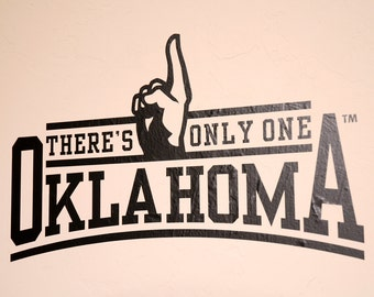 There's Only One - Wall Decal - University of Oklahoma