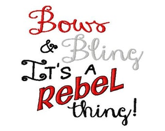 Bows & Bling It's a Rebel thing - Machine Embroidery Design - 8 Sizes