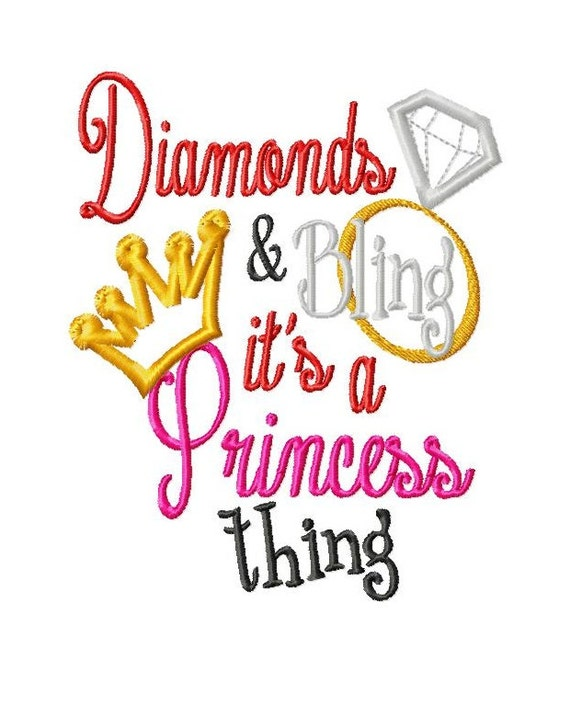 Diamonds and Bling it's a Princess thing - Crown and Diamond Applique - Machine Embroidery Design - 8 Sizes