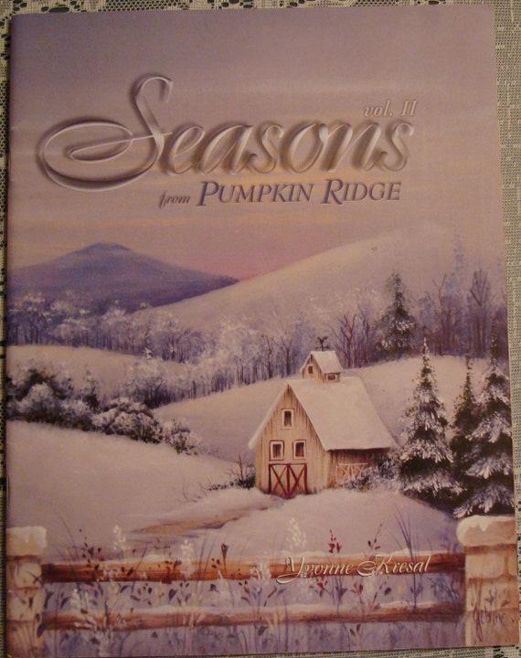 Vol II Seasons From Pumpkin Ridge Painting Booklet 1999