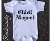 Chick Magnet White Bodysuit Funny Sayings