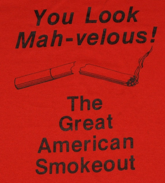 Vintage 1980s Great American Smoke Out Marvelous Red indie 80s T-Shirt Retro Cigarette