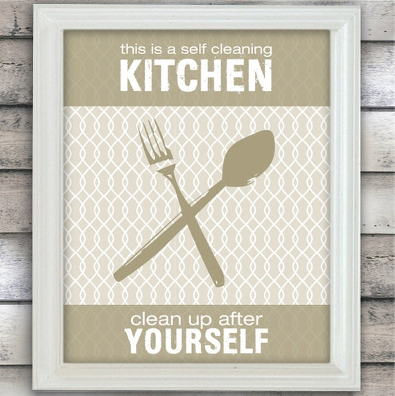Items Similar To This Is A Self Cleaning Kitchen Clean Up After Yourself Art Poster Taupe