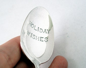 Vintage Spoon, Holiday Wishes, Hand Stamped Eco Friendly Recycled Spoon