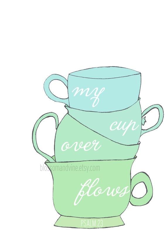 My Cup Overflows Psalm 23 hand drawn 5x7 mug illustration -  green and blue and aqua bible verse wall art decor