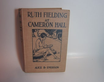 Vintage Book Alice B Emerson Ruth Fielding at Cameron Hall volume 24 1928