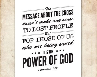 1 Corinthians 1:18. CEV. The message of the cross. 8x10. DIY. Printable Christian Poster. PDF. Bible Verse.