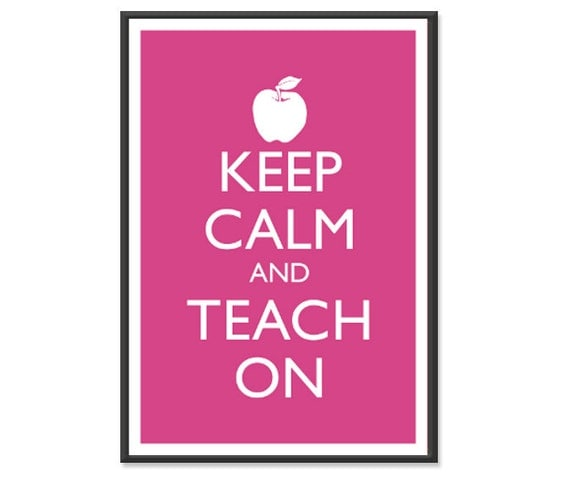Teaching Poster Keep Calm and Carry On Poster Keep Calm