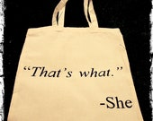 That's What She Said -  Canvas Tote Bag (The Office US, Michael Scott)