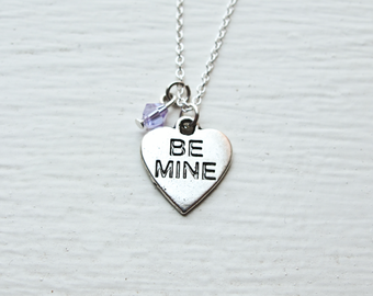 Be Mine Necklace- Conversation Heart Jewelry- Valentines Day Charm- Custom Birthstone- Love- Wedding- Engagement