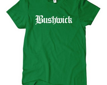 Women's Bushwick T-shirt - Gothic Brooklyn NYC Ladies' Tee - S M L XL 2x - Brooklyn Shirt - 4 Colors
