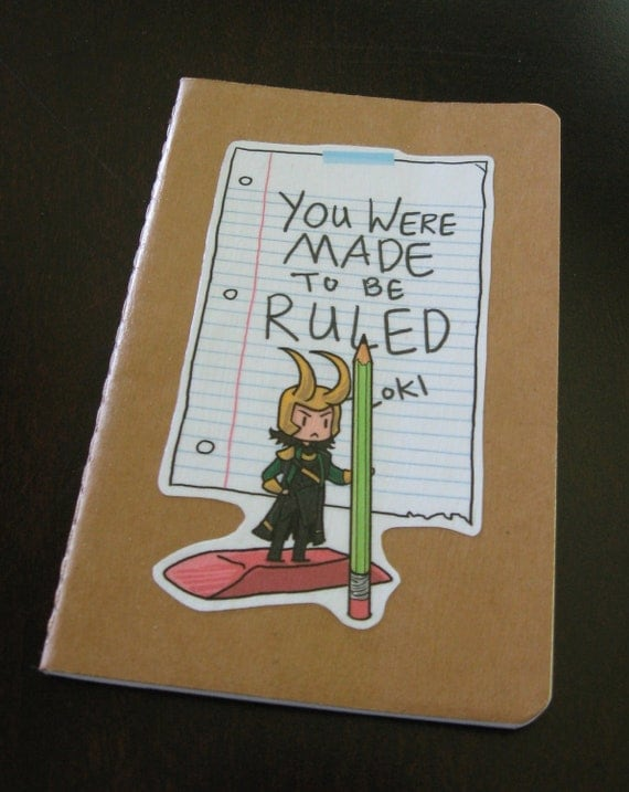 Loki says You Were Made To Be Ruled moleskine notebook