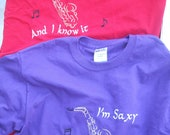 Band Camp, Jazz Festival Music Gift Saxophone T-shirt I'm Saxy and I know it