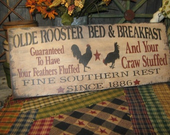 """Primitive Sign Wood Sign """" Olde Rooster Bed & Breakfast """" Kitchen Roosters Country Folkart"""