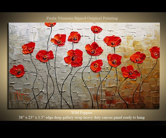 Original Palette Knife Textured Thick Paint Wild Poppies floral fine art ready to hang by P. Nizamas 38""