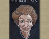 The Iron Lady Movie Poster - Stylized character Art Print 11 x 17