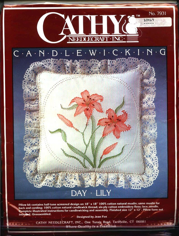 """Cathy Needlecraft, Inc. - No. 7931 """"DAY LILY PILLOW"""" Candlewicking Craft Kit. In  New Bag"""