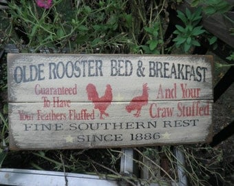 primitive country sign, olde rooster bed and breakfast, primitive sign, rooster, chicken old sign, distressed sign