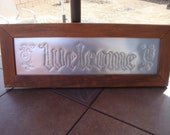 """Pierced Tin """"Welcome"""" Sign - s&h incld."""