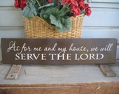 As For Me and My House We Will Serve the Lord - Christian Art - Scripture - Inspirational - Motivational - Gift