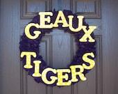 Geaux Tigers Wreath