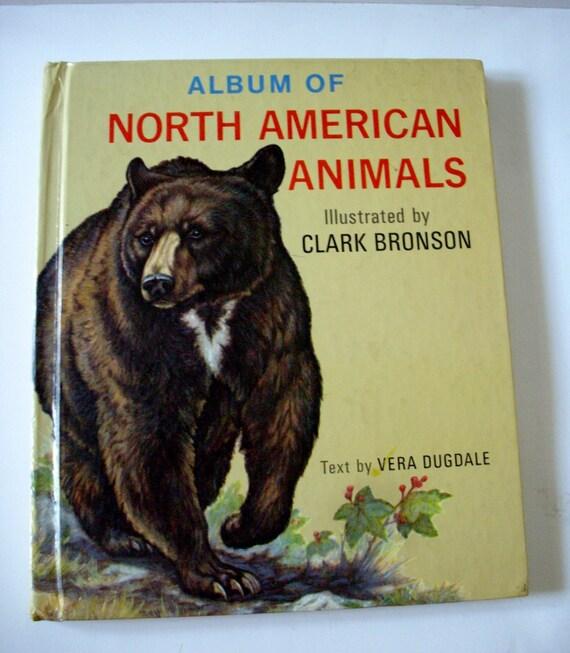 SALE Vintage Animal Book Album of North American Animals 1966