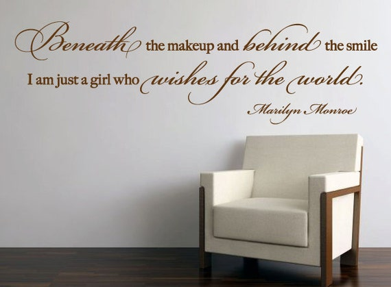 Marilyn Monroe Beneath The Makeup Quote: Wall Vinyl Quote Beneath The Makeup Marilyn Monroe Quote