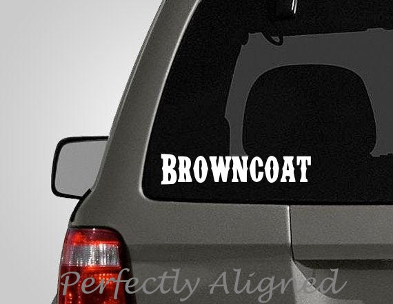 "Firefly Inspired ""Browncoat"" Car Decal"