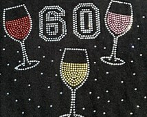 Rhinestone TANK TOP Custom At My Age I Need Glasses add your number scattered stones colorful wine glasses cocktail sparkly bling shirt