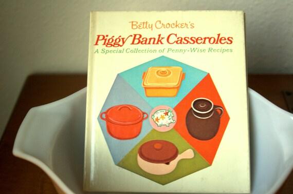 Piggy Bank Casseroles Betty Crocker pocket cookbook