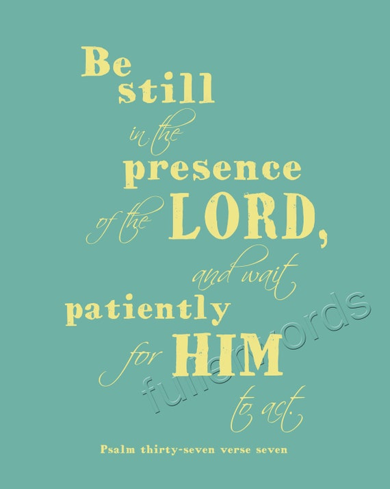 Items Similar To Psalm 37 7 Bible Verse Digital