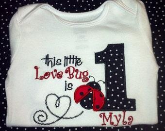 Ladybug first birthday onesie or shirt
