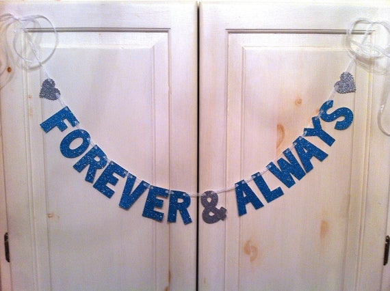 Forever & Always Banner -- Wedding Decoration / Engagement Party / Photo Prop