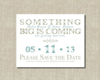 Mint green and taupe Save the Date cards - Something Big - Digital Printable Invitation, Custom Colors