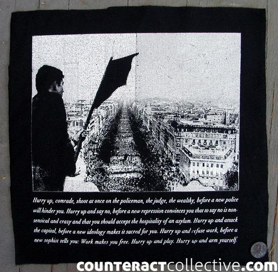 Hurry Up, Comrade - Alfredo Bonanno screenprint back patch