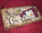 Angels Live Here - OOAK Wooden, home wall decoration, hand-painted plaque
