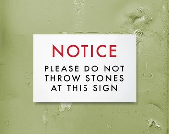 Funny Sign. Silly Wall Hanging. Joke Decor. Do not throw stones