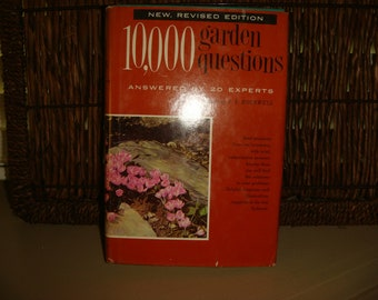 1959  10,000 Garden Questions answered Gardening Diagrams Illustrations Survival Gardens Soil