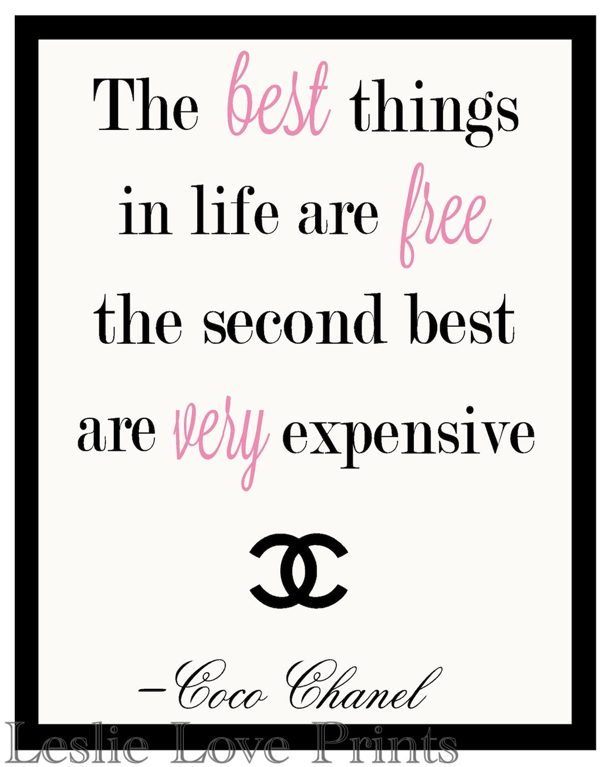 Costco Print Sizes >> Items similar to The best things in life are free. . . Coco Chanel Quote Printable on Etsy
