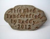 Custom Message Rock Sign, Gift for Men