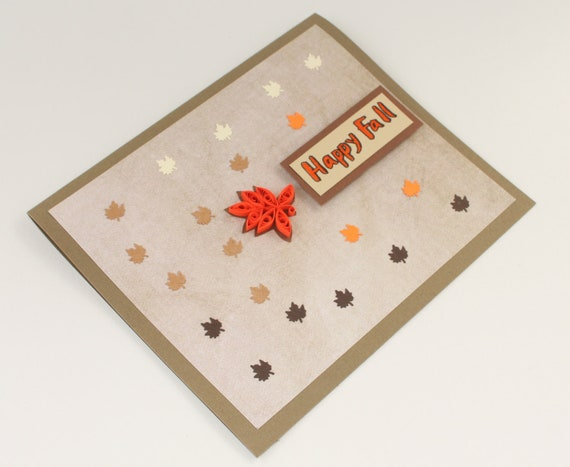 Happy fall card, with quilled leaf, autum greetings, in tan and orange, handwritten