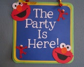 Elmo door sign The Party Is Here